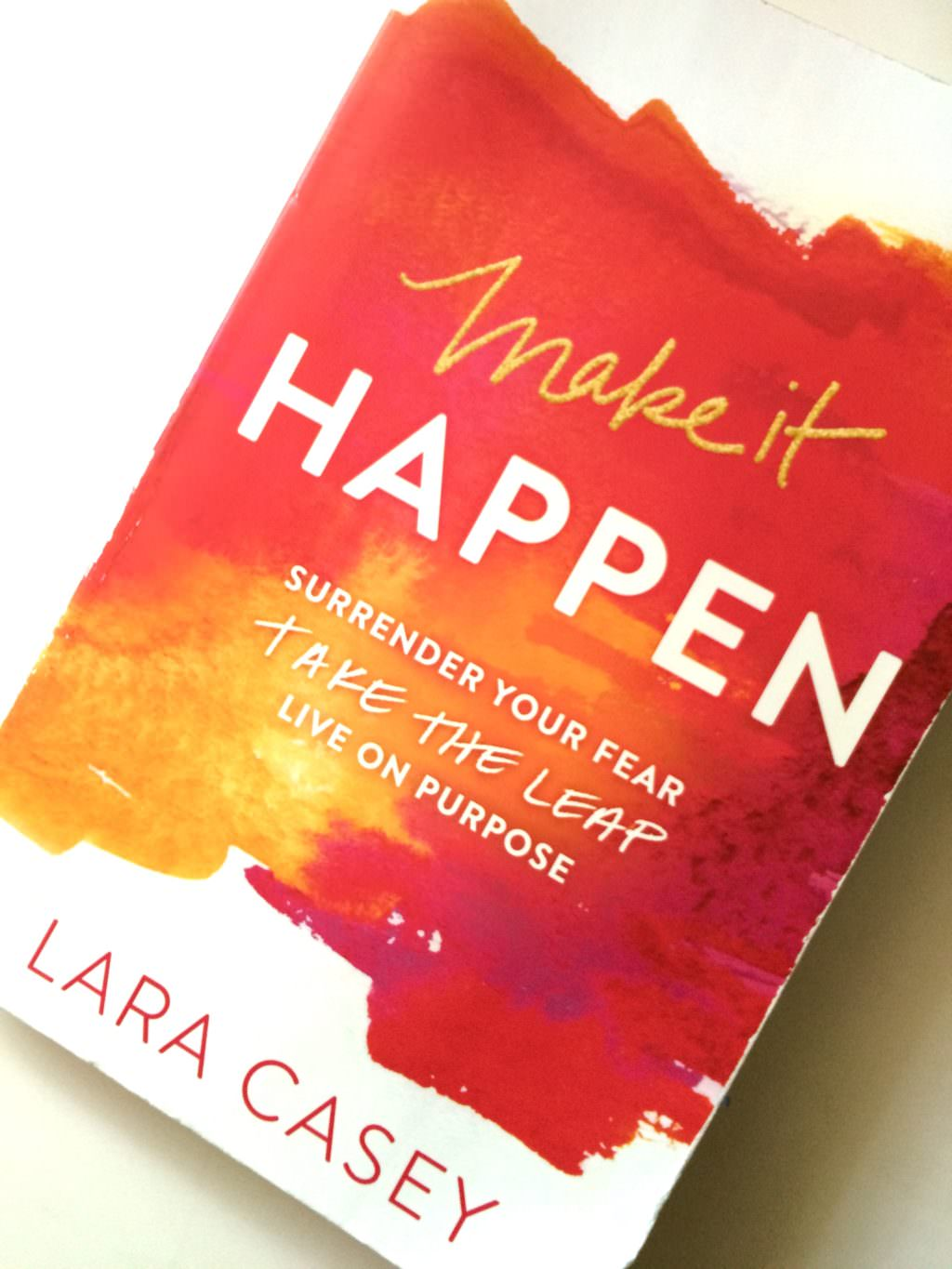 Book Review | Make It Happen by Lara Casey