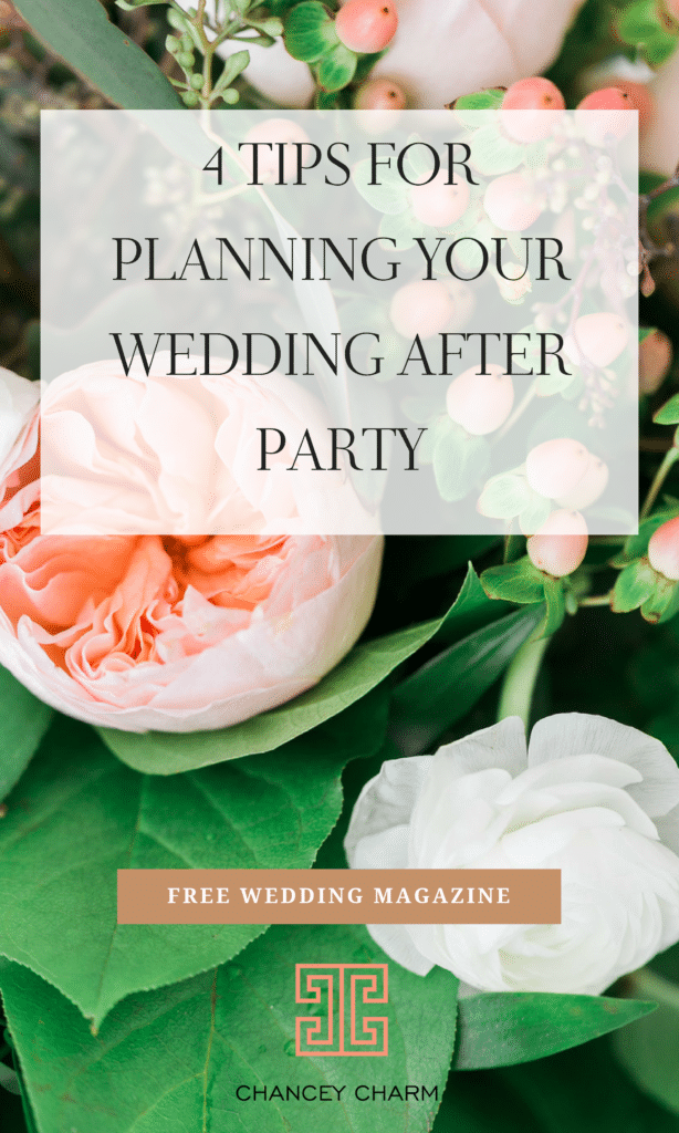 We're sharing tips for planning your wedding after party + access to our FREE Wedding Planning Magazine! #weddingplanninganddesign #howtoplanyourwedding #weddingplanningtools #chanceycharm #weddingafterparty