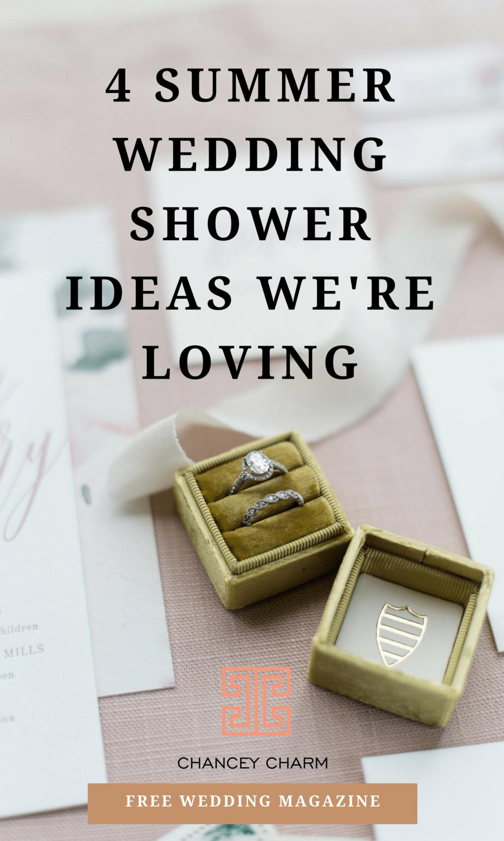 We're sharing summer wedding shower ideas we're loving this year + access to our FREE Wedding Planning Magazine! #weddingplanninganddesign #howtoplanyourwedding #weddingplanningtools #chanceycharm #summerweddingshower
