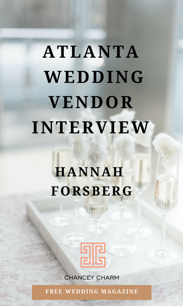 Looking for the perfect set of Atlanta wedding vendors? We're chatting with Atlanta-based film photographer, Hannah Forsberg + sharing access to our FREE Wedding Magazine! #filmphotography #fineartweddings #chanceycharm #Atlantaweddingplanner #howtoplanyourwedding