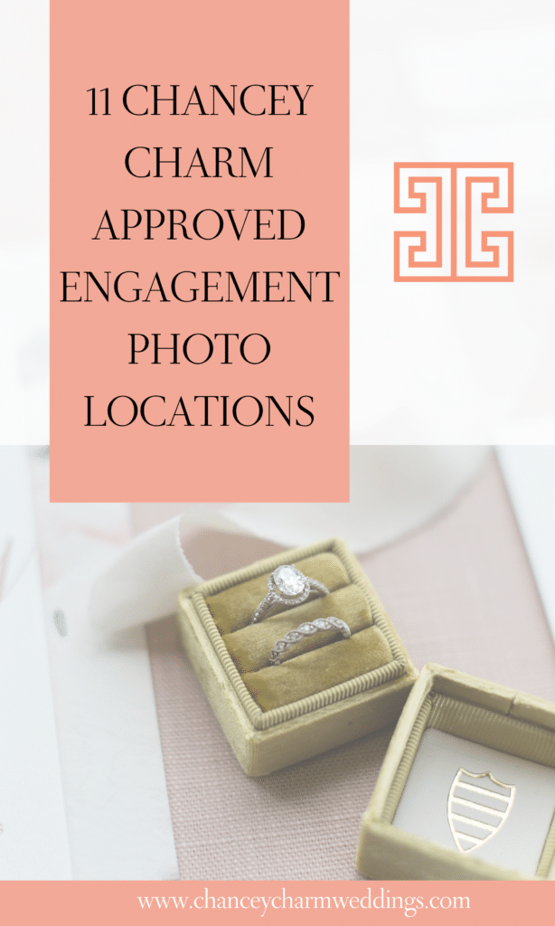 Need inspiration for your engagement photos? The Chancey Charm team is sharing some of our favorite locations for your engagement photo session! Read on! #engagementphoto #engagementsession #engagementphotoideas