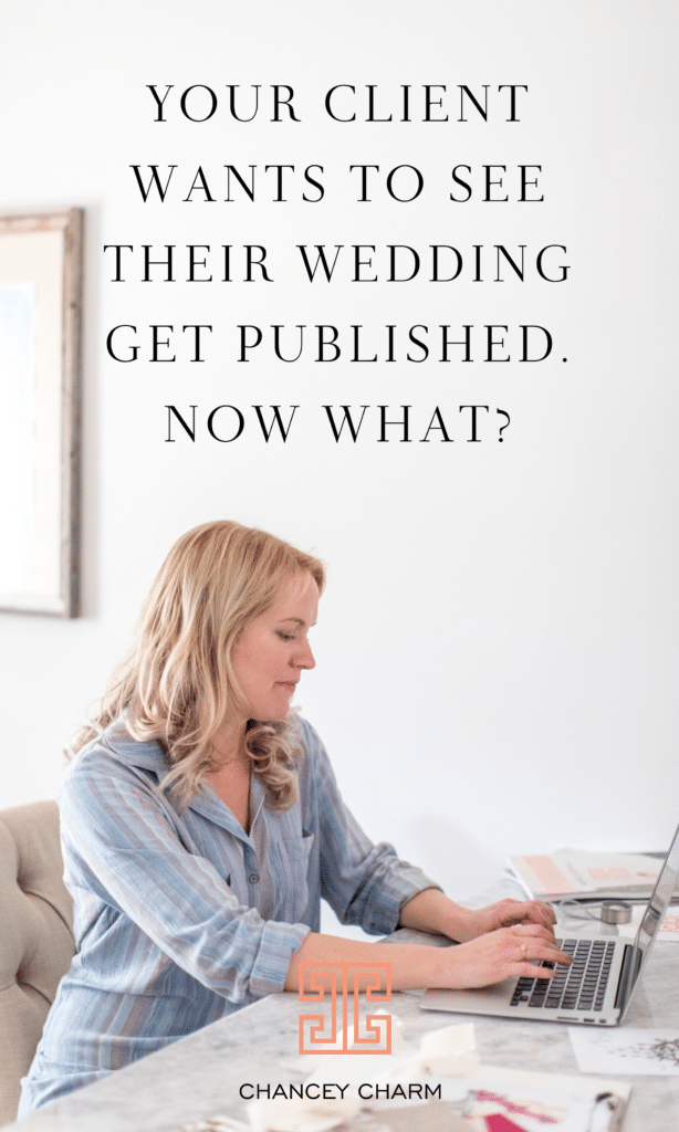 In my new download,How To Ensure The Your Client's Wedding Is Publication Ready,I'm sharing my step by step guide for all that is necessary to ensure that your client's wedding is ready for publishers. #weddingplannertips #weddingplannerguide #weddingplannerbusiness