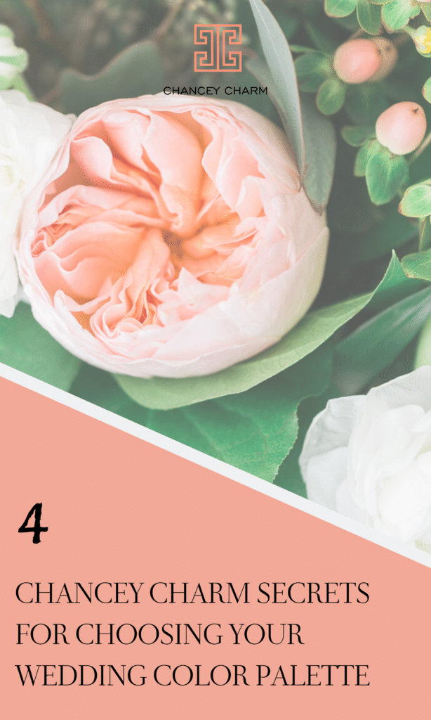 Dreaming up the perfect wedding color palette that fits your vision, wedding season, venue and other details can be tricky. But, the Chancey Charm team is here to share our top secrets for choosing your wedding color palette. #wedddingdesign #weddingcolors #chanceycharm