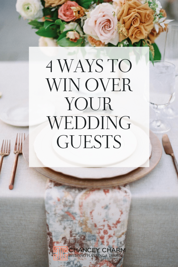 We are sharing 4 ways to consider your guests while designing your dream wedding.