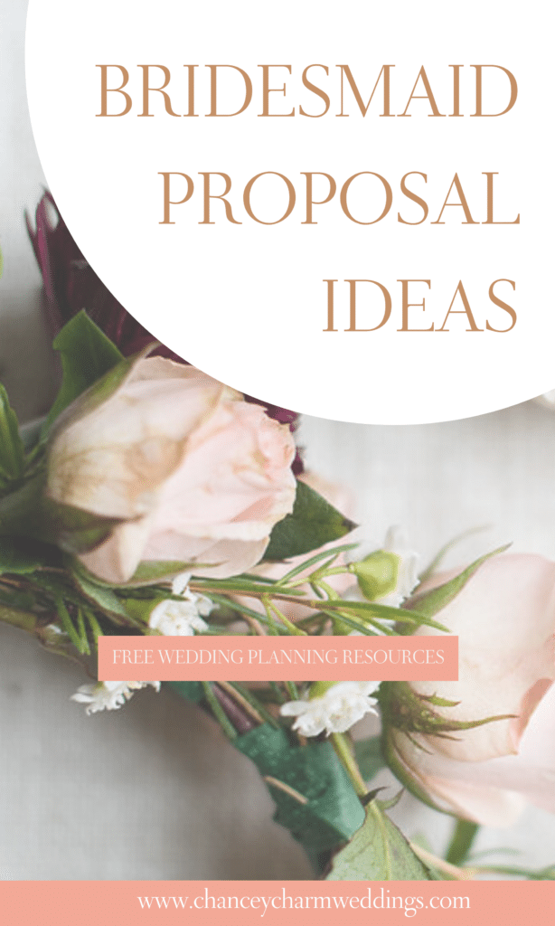The Chancey Charm Team is sharing some fun and unqiue bridesmaid proposal ideas. Choose one from the list or create a thoughtfulgift basket. #bridesmaidproposal #bridesmaidproposalideas #weddingplanningtips