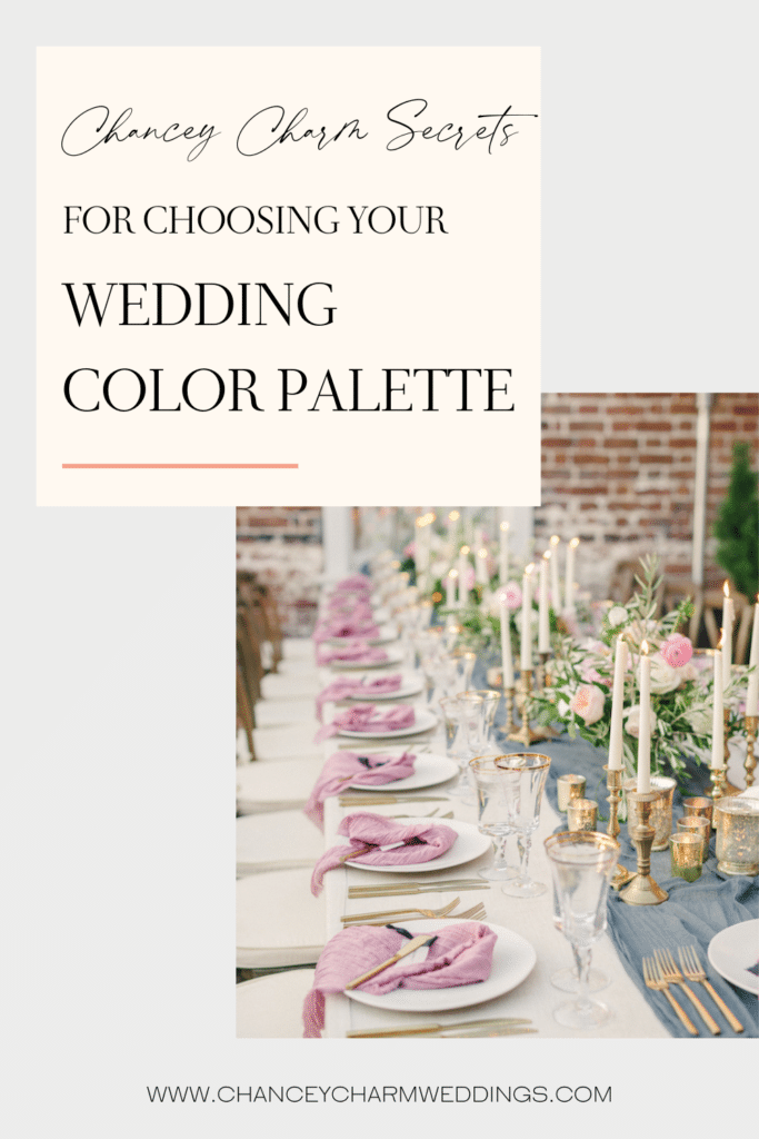 Dreaming up the perfect wedding color palette that fits your vision, wedding season, venue and other details can be tricky. But, the Chancey Charm team is here to share our top secrets for choosing your wedding color palette.
