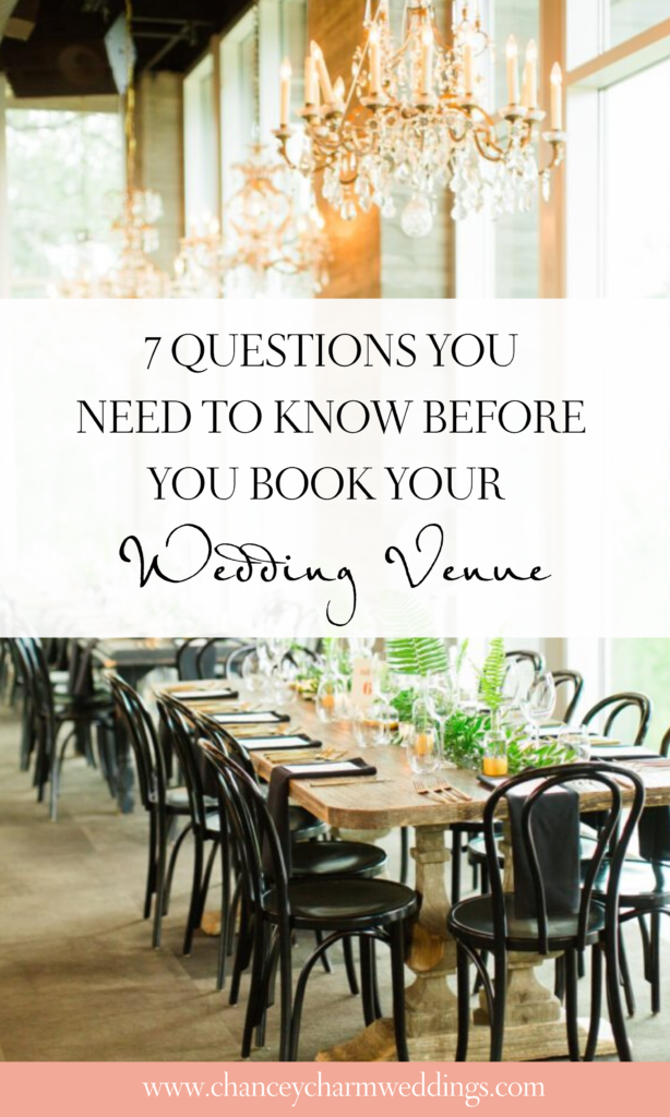 Our planners are discussing 7 questions you need to know before you book your wedding venue. Plus a FREE download with our top venue tour questions. #weddingplanningtips #weddingvenue #chanceycharm