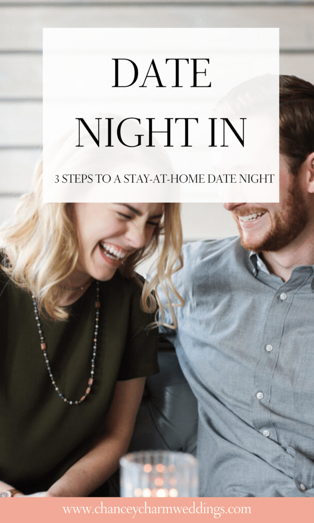 Date Night Ideas | 3 steps to a stay-at-home date night that will help you reconnect as a couple and hopefully give you a few laughs during quarantine. Also check out our 2 free resources for to keep you entertained! #datenightin #couplegoals #datenightideas