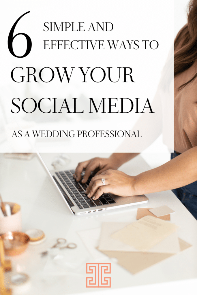 Sarah, Chancey Charm Founder and wedding planner mentor is sharing 6 simple and effective ways to grow your social media following. For Wedding Planners.