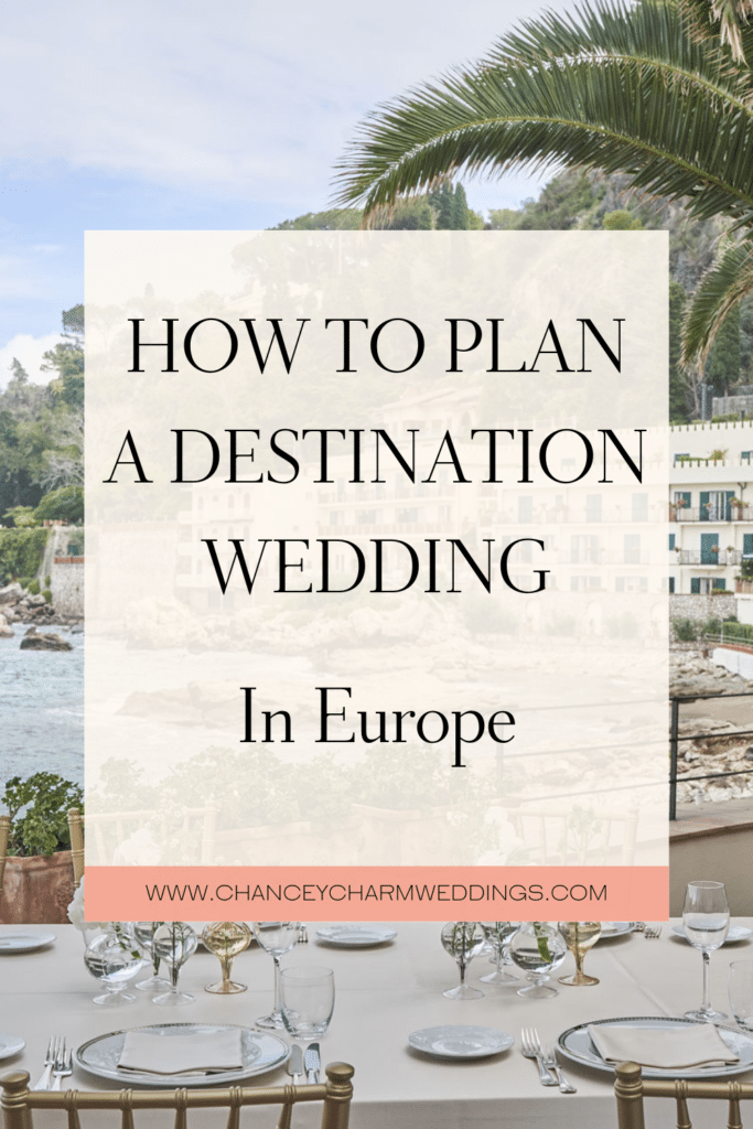 If you are dreaming of a romantic European destination wedding this post is for you! Learn all the important factors to consider when planning a destination wedding in Europe. #destinationweddingtips #europeanwedding